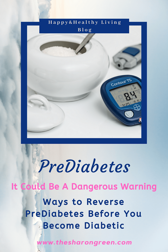 Prediabetes. How to reverse it before becoming diabetic. Prediabetes can be a serious warning sign, but you can reverse it by changing your diet and exercise. #prediabetes #Anxiety #Depression #irondeficientanemia #healthblog #diabetes #invisibleillnesses #heartdisease #chronicpain #IDA #anemia #fibromyalgia #mentalhealthblog #mentalhealthawareness #mentalhealth #lifestyleblogge #seo #newpost #blogging #amwriting #bloglovin #family #yol